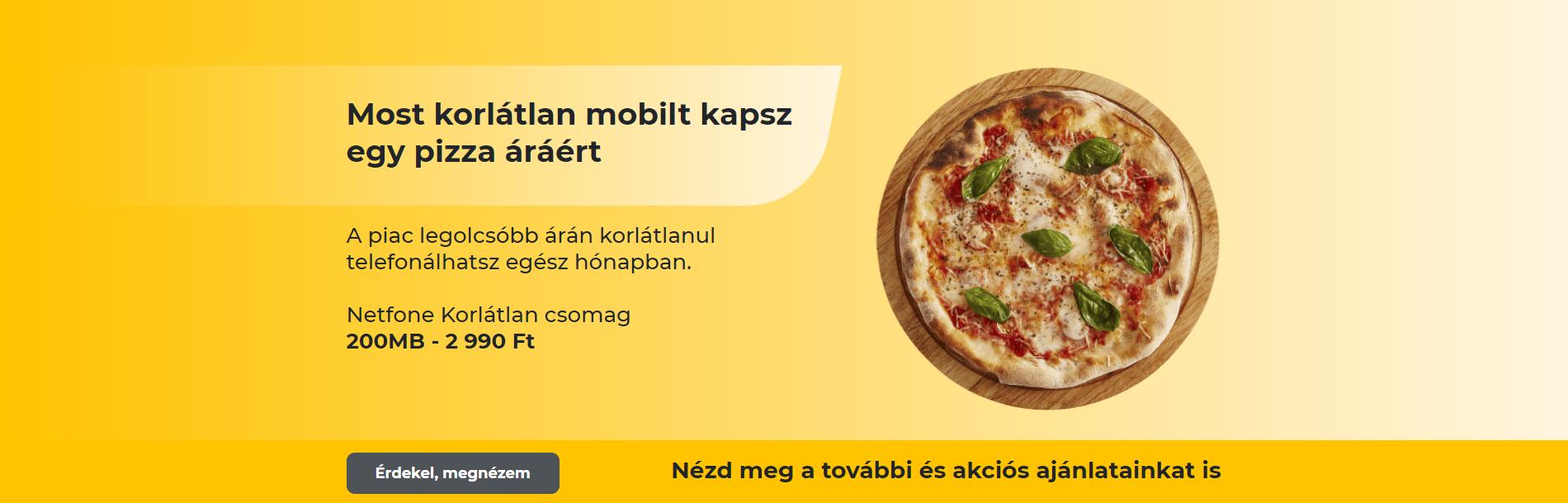 Most korlátlan mobilt kapsz egy pizza áráért!